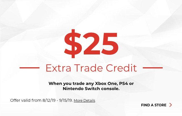 GameStop console extra trade credit