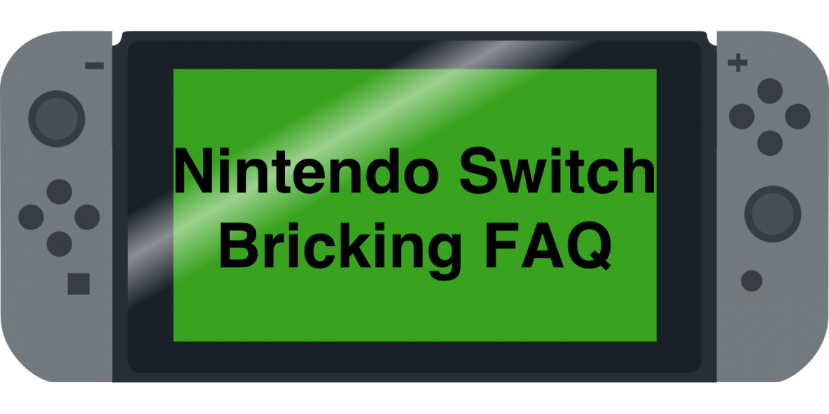 Nintendo Switch Bricking FAQ